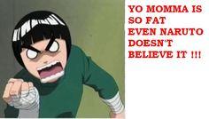 (Makes Me Smile) lol Naruto yo mama joke