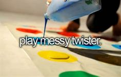 Play Messy Twister With Paint. # Bucket List # Before I Die # Paint Twister .never heard of this before but could be fun! Messy Twister, Stuff To Do, Things I Want, Fun Things, Crazy Things, Summer Things, Amazing Things, Before I Die, Corona