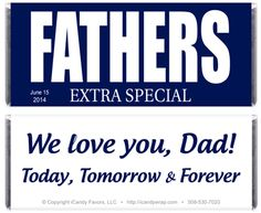 Looking for father's day? These extra special father candy bar wrappers make excellent occasions.