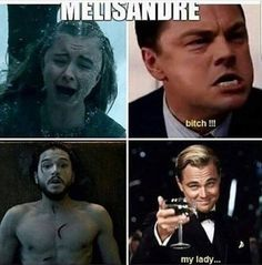 Game of Thrones funny meme<<Basically forgiven the Red Woman. We still remember, though.