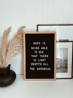 hope is being able to see that there is light despite all the darkness. Truth Quotes, Wise Quotes, Chef Quotes, Instagram Quotes, Inspirational Thoughts, See It, Our Life, Quote Of The Day, Letter Board