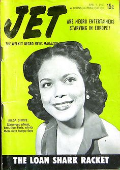 Actress Hilda Simms Back from Paris - Jet Magazine, April … | Flickr