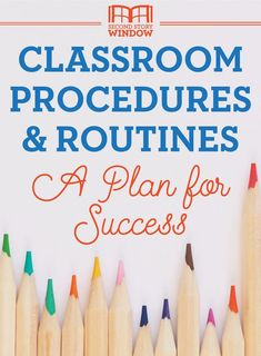 Establishing Classroom Procedures & Routines: A Plan for Back-to-School Success