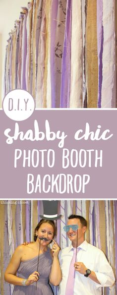 D.I.Y. Shabby Chic Fabric Photo Booth Backdrop   Step by step photo tutorial for creating a backdrop out of strips of fabric, perfect for a rustic vintage wedding or birthday or photo shoot! An easy and inexpensive project that will provide instant entertainment and whimsy to your next festivity!