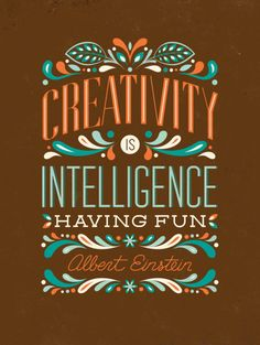 Creativity is Intelligence Having Fun art print // Available to customize on ModifyInk.com