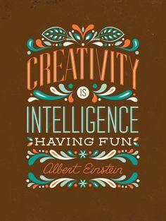 Creativity is Intelligence Having Fun art print // Available to customize on ModifyInk.com