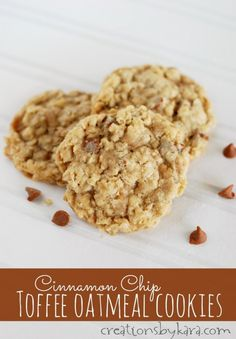 Cinnamon Chip Toffee Oatmeal Cookies