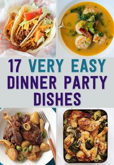 17 Very Easy Dinner Party Dishes