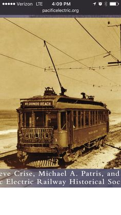 Pacific electric old l.a. Trolly