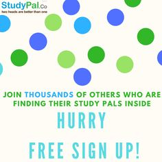 #SignUp for free today and #join thousands of other who are finding their #studypal inside! Hurry Up!!