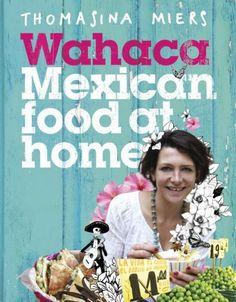 Wahaca – Mexican Food At Home