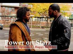 Power on Starz | Season 5 | Episode 5 | Happy Birthday (Recap)