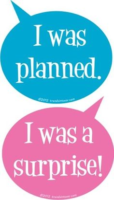 Twins: I Was Planned. I Was a Surprise!