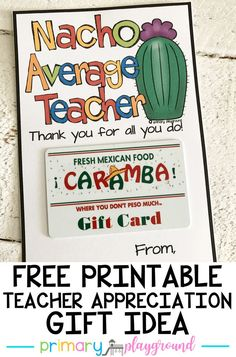 Nacho Average Teacher Gift #teacherappreciation #nachoaverageteacher #freeprintable #giftcardholder
