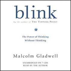 """blink: Blink is all about how business leaders do not understand how to make decisions.  Bestselling author Malcolm Gladwell explains that great decision makers aren't necessarily those who process the most information or spend the most time deliberating choices, but those who have perfected the art of """"thin-slicing""""and those who filter out only the important factors."""