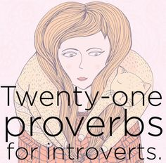 21 Proverbs For Introverts