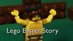 The Easter Story in Lego 'For God so loved the world that he gave his one and only Son, that whoever believes in him shall not perish but have eternal life.'...