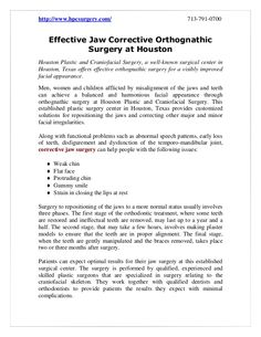 Houston Plastic and Craniofacial Surgery, a well-known surgical center in Houston, Texas offers effective orthognathic surgery for a visibly improved facial appearance.