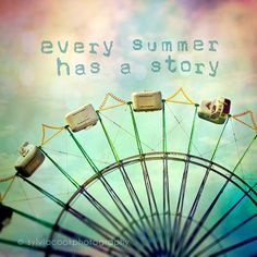 "carnival photography, ""Every summer has a story"",summer, whimsical, typography,fair, ferris wheel,aqua,blue,yellow,fun,nursery on Etsy, $35.00"