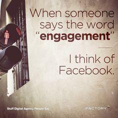 When someone says the word engagement, I think of Facebook. #ifactory #ifactorydigital #stuffdigitalagencypeoplesay #artdirectorproblems #webdesignerproblems #DesignLife #digitallife #adlife #adagency #digitalagency #photooftheday #bestoftheday When Someone, Web Design, Engagement, Facebook, Sayings, Digital, Words, People, Life