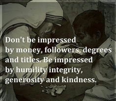 The Real Qualities that really matter in Life #humility