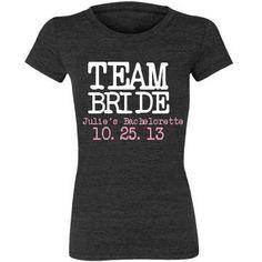Team Bride Bachelorette Party Shirt