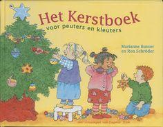 Het Kerstboek voor peuters en kleuters - Marianne Busser & Ron Schröder