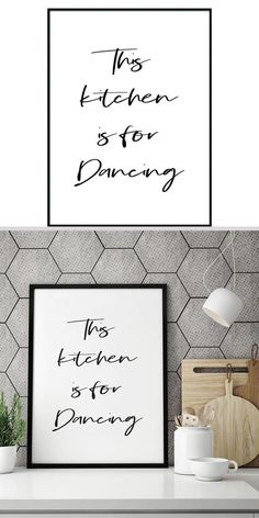 This Kitchen Is For Dancing-Typography Wall Art Poster Wall Art Sets, Wall Art Prints, Kitchen Wall Art, Typography Poster, Diy Wall Decor, Printable Wall Art, Frame, Dancing, Invites