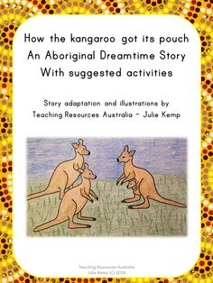 Home :: Subjects :: Themes :: Australiana :: How the kangaroo got its pouch - Aboriginal Dreamtime Story - NAIDOC - Reconciliation Aboriginal Dreamtime, Dbt, Unique Animals, Art History, Teaching Resources, Kangaroo, Coloring Books, My Books, Pouch