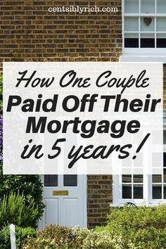 Check out the inspirational story of how this couple paid off their mortgage in 5 years!