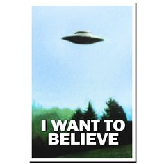 X-FILES - I WANT TO BELIEVE - TV SHOW POSTER / PRINT in Art, Posters, Contemporary (1980-Now) | eBay!