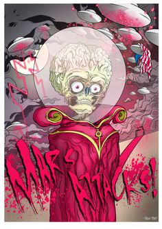 Mars Attacks poster by Jordan Debney. I haven't seen this movie in years, but I remember it being pretty sweet.