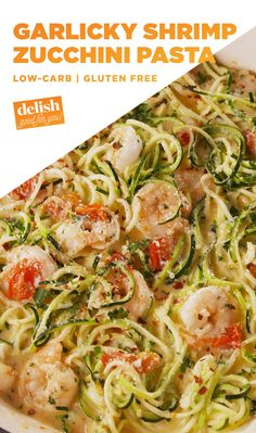 Garlicky Shrimp Zucchini Pasta Is Your Low-Carb BFFDelish