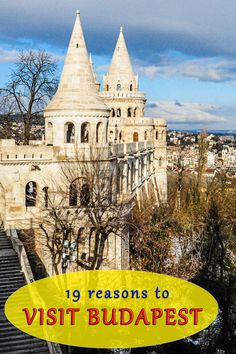 Budapest, the beautiful capital of Hungary is on the bucket list of many travelers. Here are our 19 reasons to visit this amazing city. Click to read more!