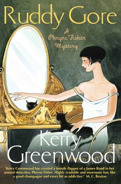 Ruddy Gore: Miss Phryne Fisher Investigates (Phryne Fisher's Murder Mysteries Book 7) eBook: Kerry Greenwood: Amazon.co.uk: Kindle Store