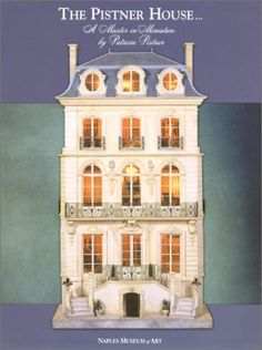 The Pistner House: A Master in Miniature: Amazon.de: James Lilliefors, Patricia Pistner: Fremdsprachige Bücher