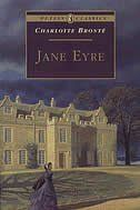 Jane Eyre - Did a reading from here when I was in high school for the school play try outs...love that book!