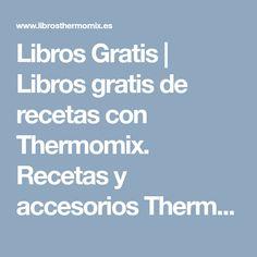 Libros Gratis | Libros gratis de recetas con Thermomix. Recetas y accesorios Thermomix