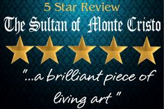 Brilliant. Think not? Read for yourself. Your thoughts won't wonder any longer, as the Sultan of Monte Cristo unfolds this foresight in the same spirit of Alexandre Dumas, creating a hunger and thirst to read. Available on Amazon, Barnes & Noble and Xlibris.