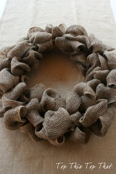 The Easiest Burlap Wreath You will ever make! Tute and directions for decorating.