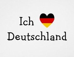 ♥ Ich Liebe Deutschland ♥