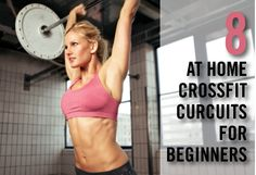 8 At Home CrossFit Circuits For Beginners
