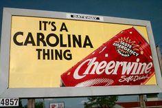 Cheerwine in North Carolina or South Carolina