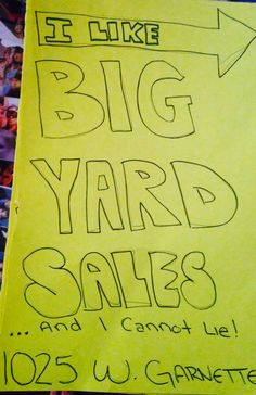 Yard sale signs. Funny!
