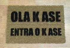 Felpudos OLA K ASE, OLA K KIERE - Tienda de regalos originales QueLoVendan.com