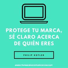 Protege tu marca; sé claro acerca de quién eres. Philip Kotler #quotes #frases #frasescelebres #marketing #empresas #socialmedia Philip Kotler, Social Media, Quotes, Marketing Quotes, Personal Finance, Leadership, Rompers, Design Web, Quotations