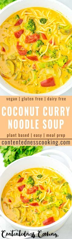 This Coconut Curry Noodle soup is made in one pot and ready in 20 minutes. Naturally vegan gluten free it is a meal even the pickiest meat lover devoured in no time for lunch dinner meal prep work lunches and so much more that the whole family will love. Best Vegan Recipes, Vegan Dinner Recipes, Curry Recipes, Vegan Dinners, Lunches And Dinners, Lunch Recipes, Real Food Recipes, Soup Recipes, Vegetarian Recipes