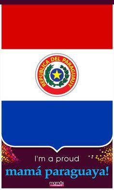 Repin if you're a proud mamá Paraguaya!