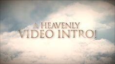 Heavenly Video Intro
