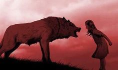 Giant wolf growling at a young girl in a dress and the girl is yelling back at the wolf - female - young - fearless - dominance - power - standing her ground - emotions - people - beast - mythical creature Wolf Hybrid, Werewolf Art, Arte Obscura, Big Bad Wolf, Wolf Spirit, Wolf Girl, Anime Wolf, Red Riding Hood, Mythical Creatures